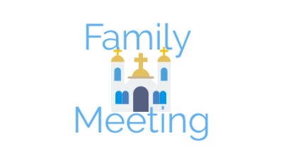 Family Meeting Sermons