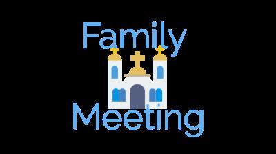 Family Meeting Sermons